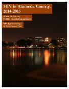 HIV in Alameda County 2014-2016