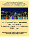 2017-2021 Alameda & Contra Costa Integrated HIV Prevention & Care Plan